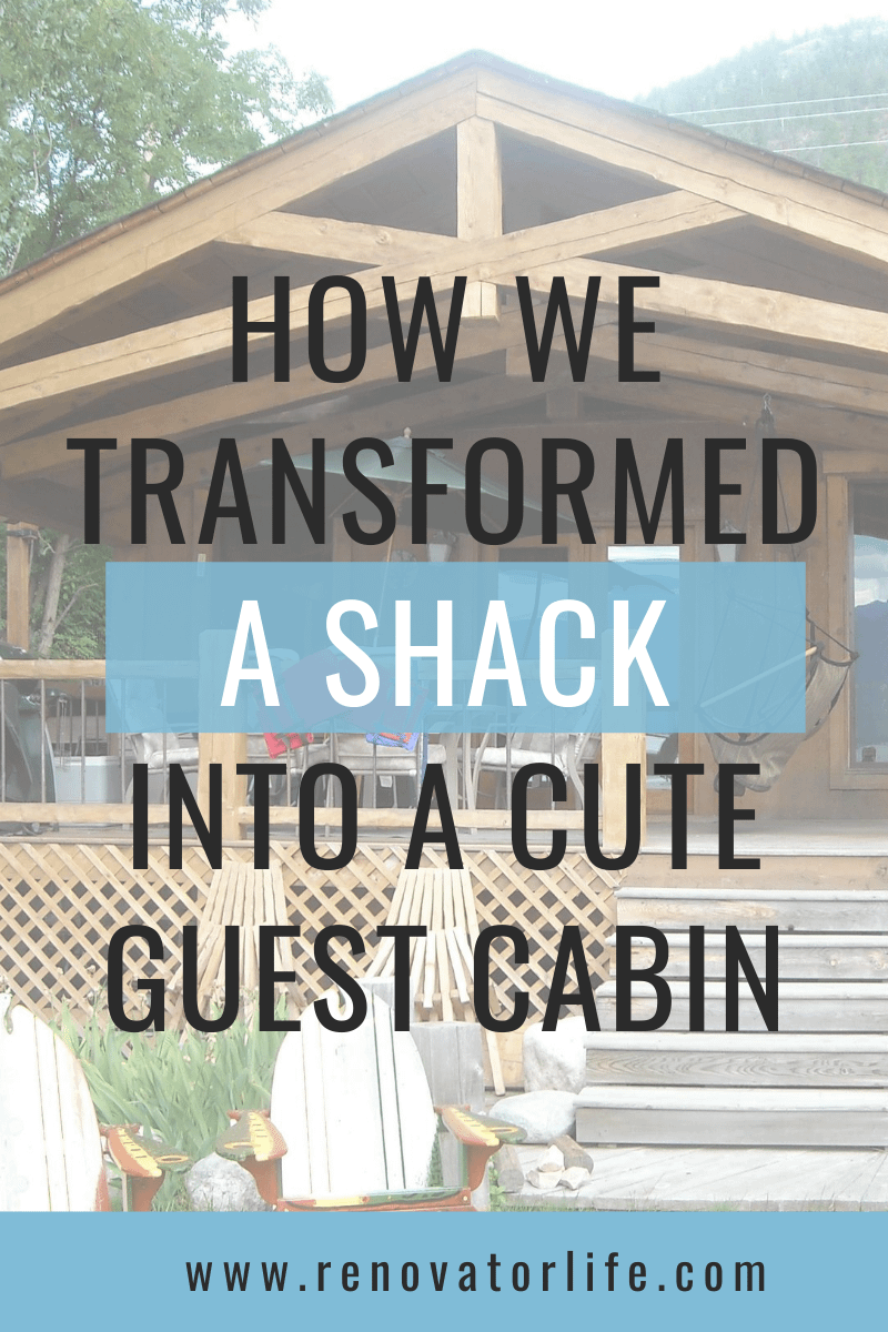 How we transformed a shack into a cute guest cabin