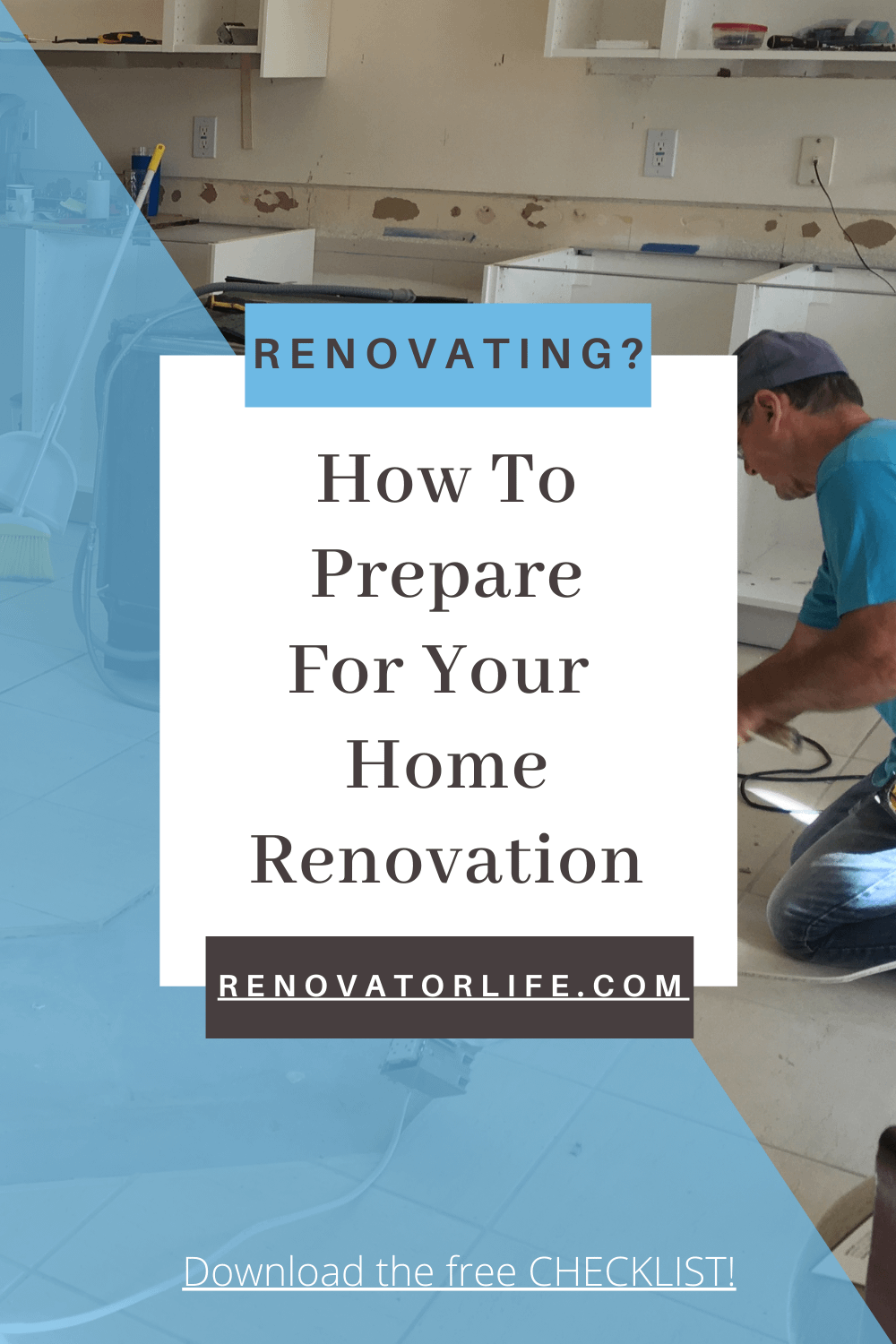 How to prepare for your home renovation