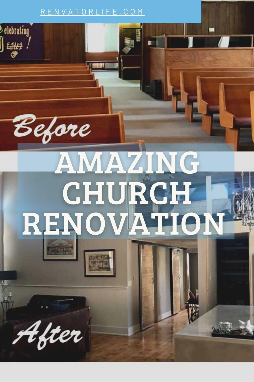 Amazing Church Renovation