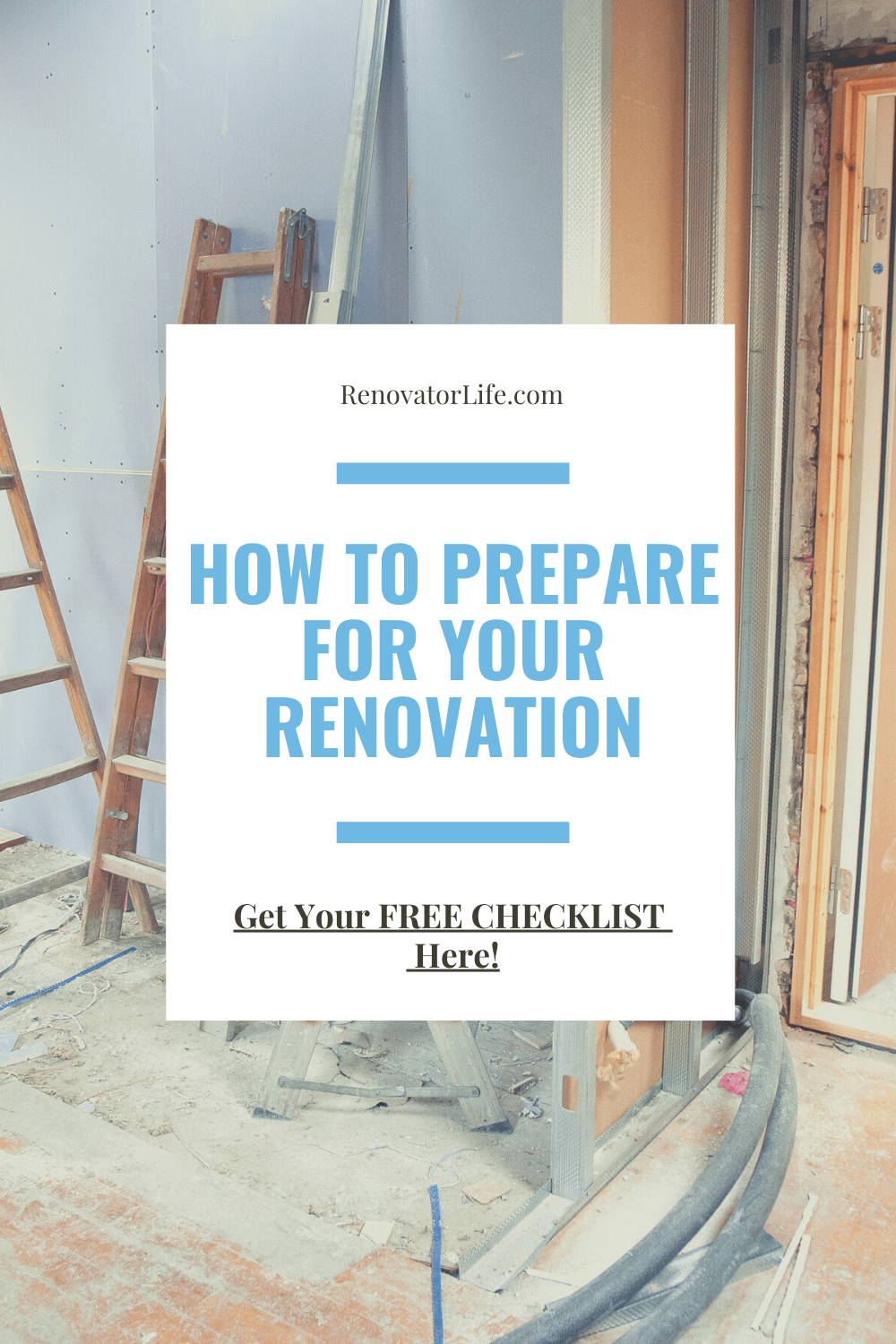 How to prepare for your renovation